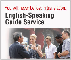 You never lost in translation. English Speaking Guide Service